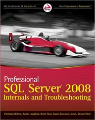 SQL Server 2008 Internals and Troubleshooting
